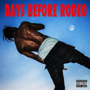 travis-scott-days-before-rodeo-cover