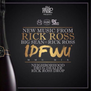 rick-ross-idfwu-remix